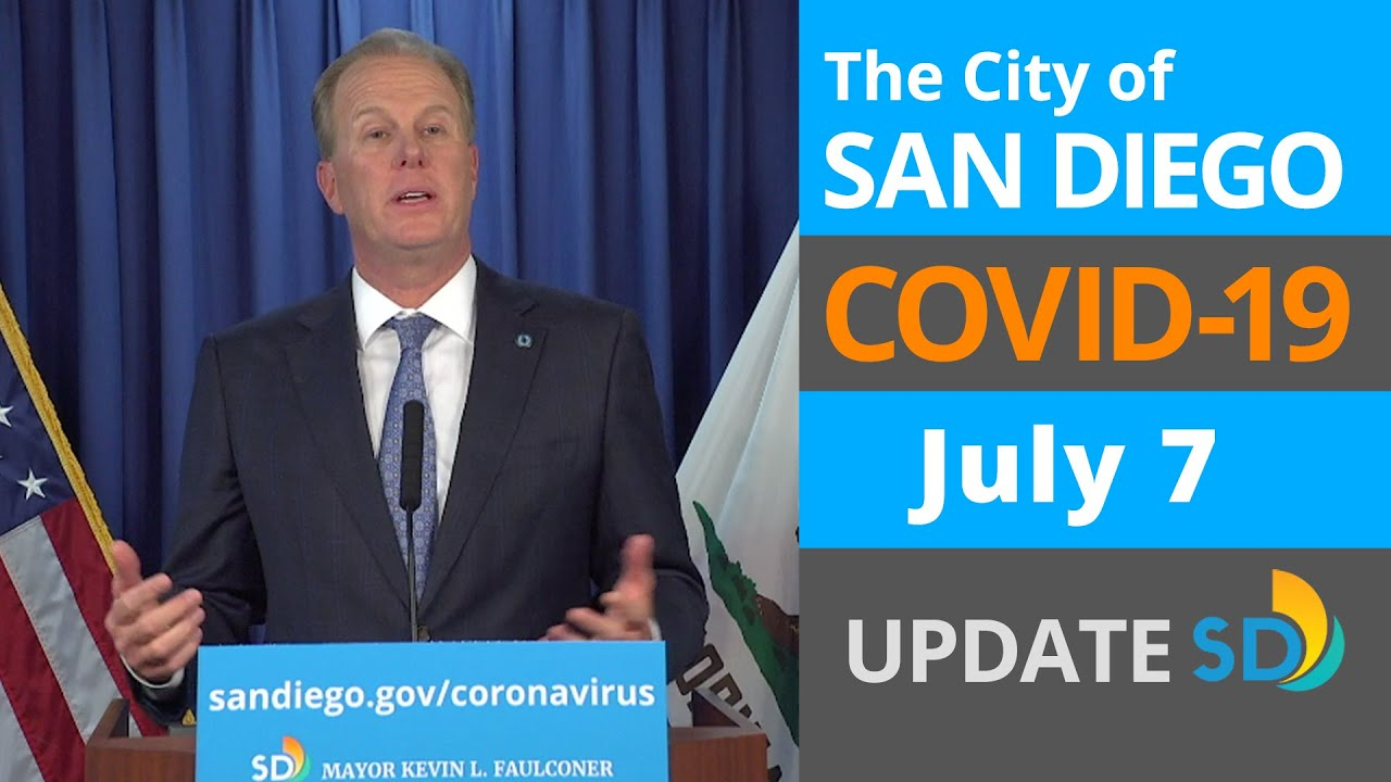 July 7, 2020 City of San Diego COVID-19 Update