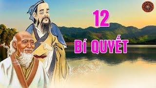 12 Bí quyết nhìn thấu lòng người THẬT GIẢ của Lão Tử, Khổng Tử Và Trang Tử