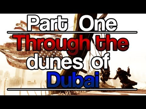 [1] Through the Dunes of Dubai (Let's Play Spec Ops: The Line w/ GaLm)