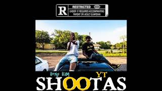 Download YT ft. Benji Bam - Shootas (Prod. by Keemy Racks) MP3 song and Music Video