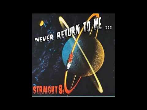 The Straight 8's: I Wanna Know