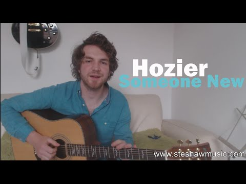 Someone New - Hozier (Guitar Lesson/Tutorial) with Ste Shaw