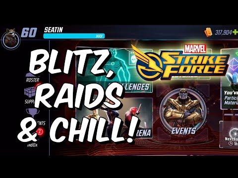 Blitz, Raids & Chill! - Level 60 Gameplay /w Seatin - Marvel Strike Force