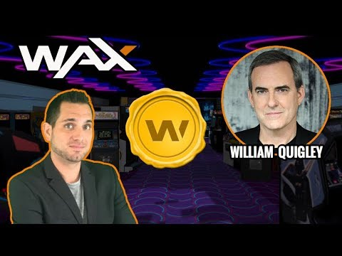 WAX | Decentralized Non-Fungible Asset Exchange | CEO William Quigley Interview | $WAX ERC-721