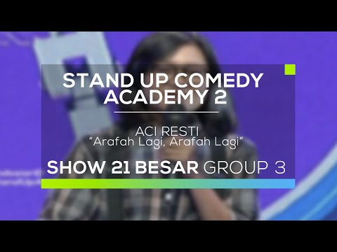Aci Resti - Arafah Lagi, Arafah Lagi (SUCA 2 - 21 Besar Group 3)