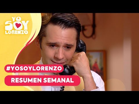 #YoSoyLorenzo - Resumen Semanal / Mega