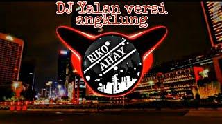 Download DJ YALA VERSI ANGKLUNG || VIRAL DJ TIK TOK 2020