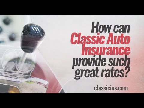 Why Choose Classic Auto Insurance?