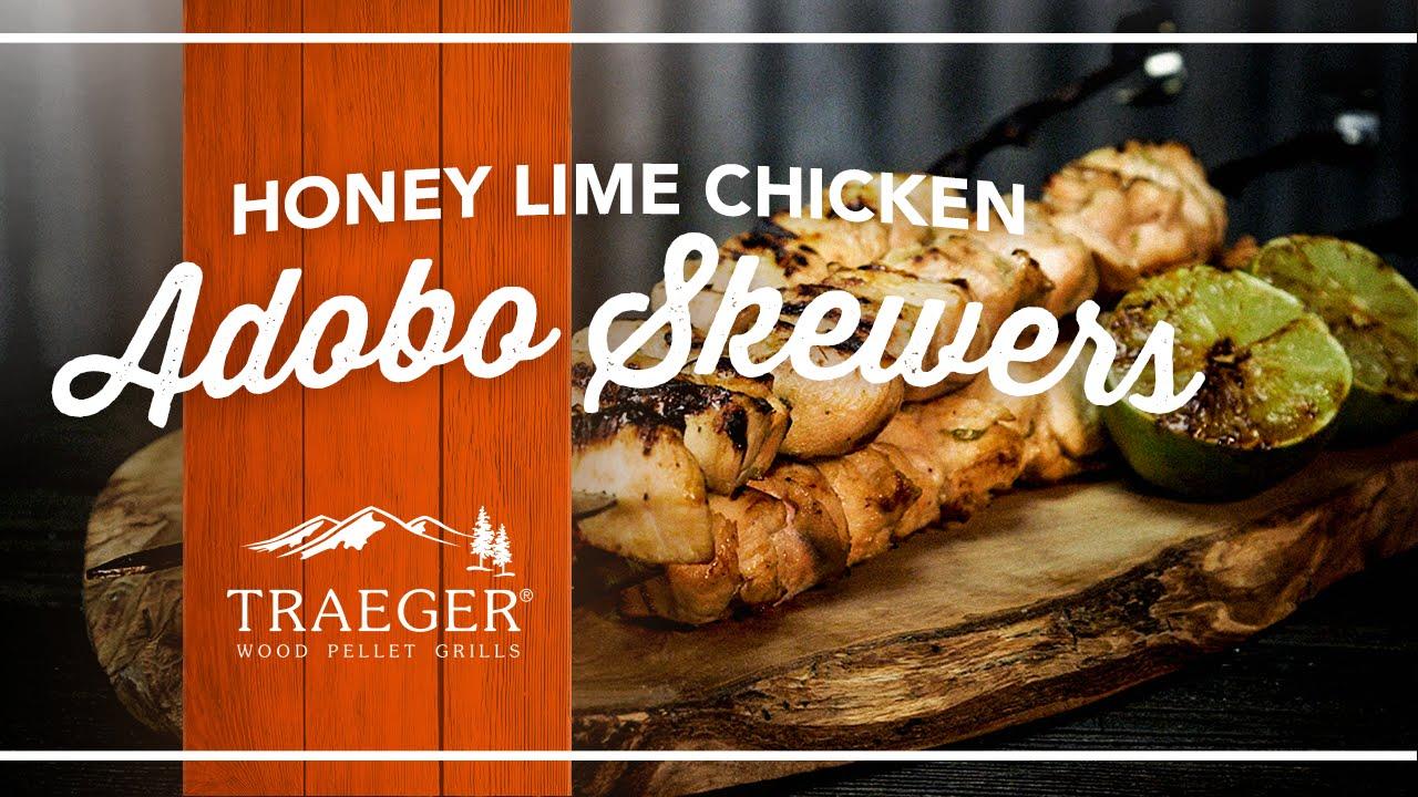 Simple Honey Lime Chicken Adobo Skewers Recipe Traeger Grills