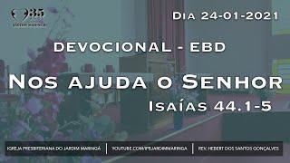 Isaías 44.1-5 - Nos ajuda o Senhor