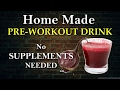 Best Home Made Pre-Workout | No Supplements needed |Hindi
