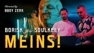 BORISK feat. SOULKEEY - MEINS!