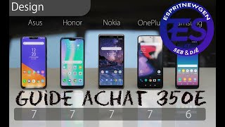 Guide achat smartphones à 350e environ Juin 2019