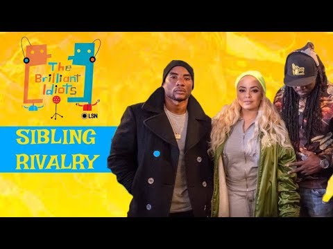 The Brilliant Idiots: Sibling Rivalry (Feat  Angela Rye, Wax & Lore'l) FULL EPISODE