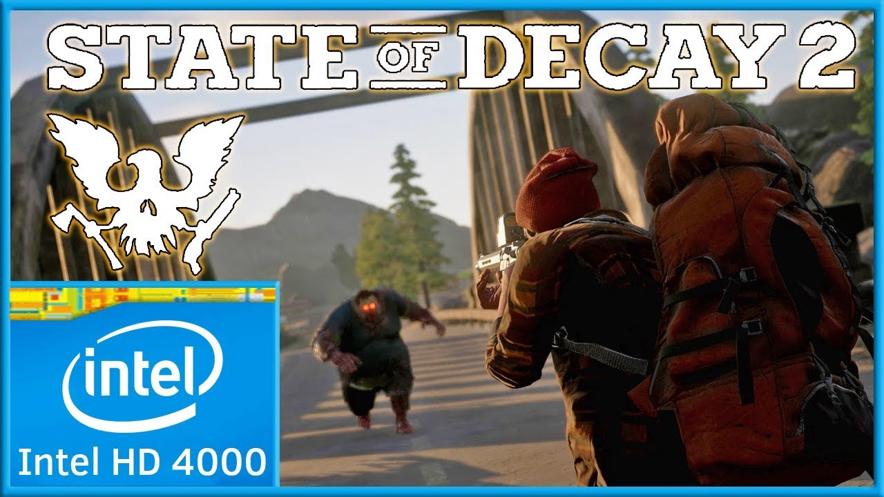 State of Decay 2 (2018) | Low End PC | Intel HD 4000 |