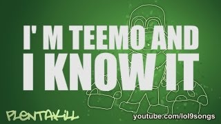 Repeat youtube video PlentaKill - I'm Teemo And I Know It (LMFAO - I'm Sexy And I Know It LoL Parody) PLK