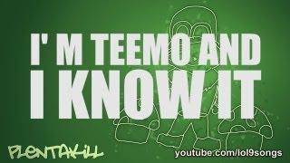 Repeat youtube video PlentaKill - I'm Teemo And I Know It (LMFAO - I'm Sexy And I Know It LoL Parody) PLK