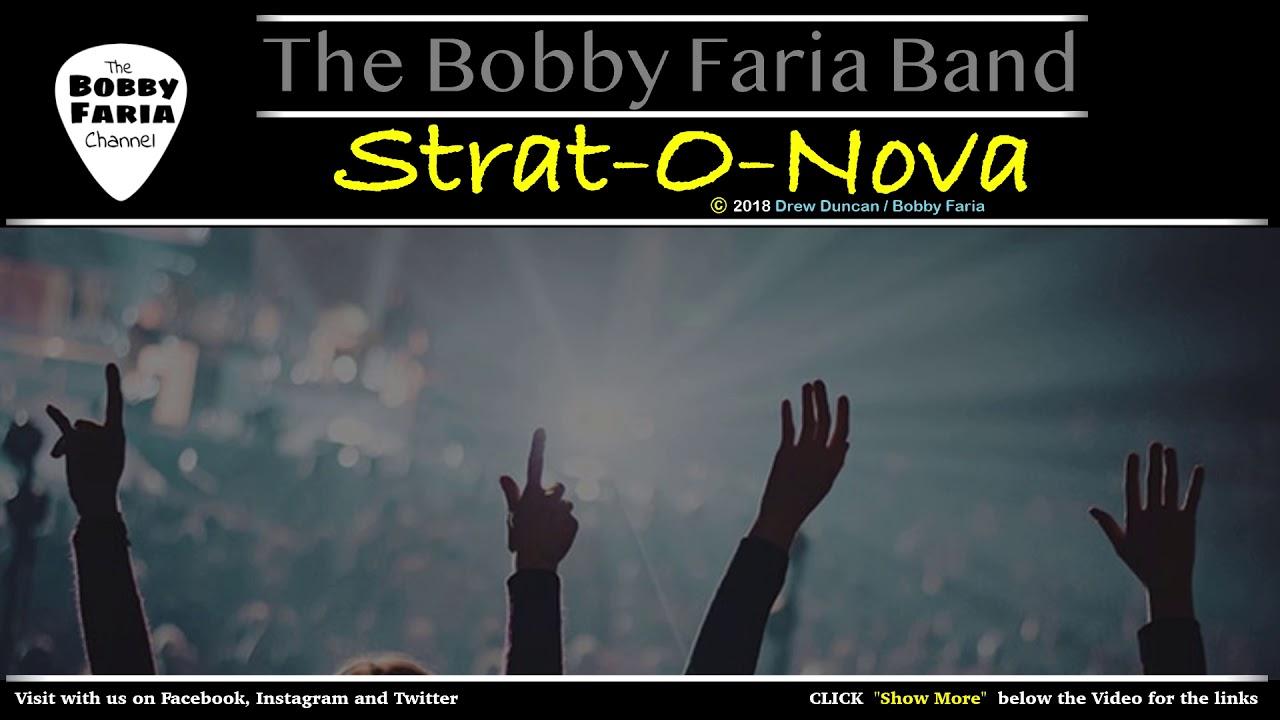 Strat-o-Nova (Live) - The Bobby Faria Band - Boston, MA