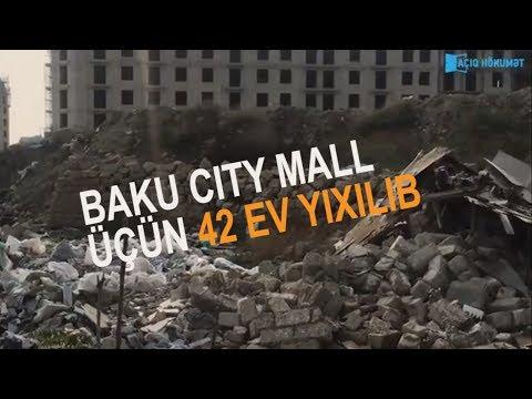 Baku City Mall üçün 42 ev yıxılıb
