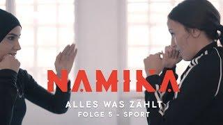 Sport - Folge 5 - Alles was zählt | Namika