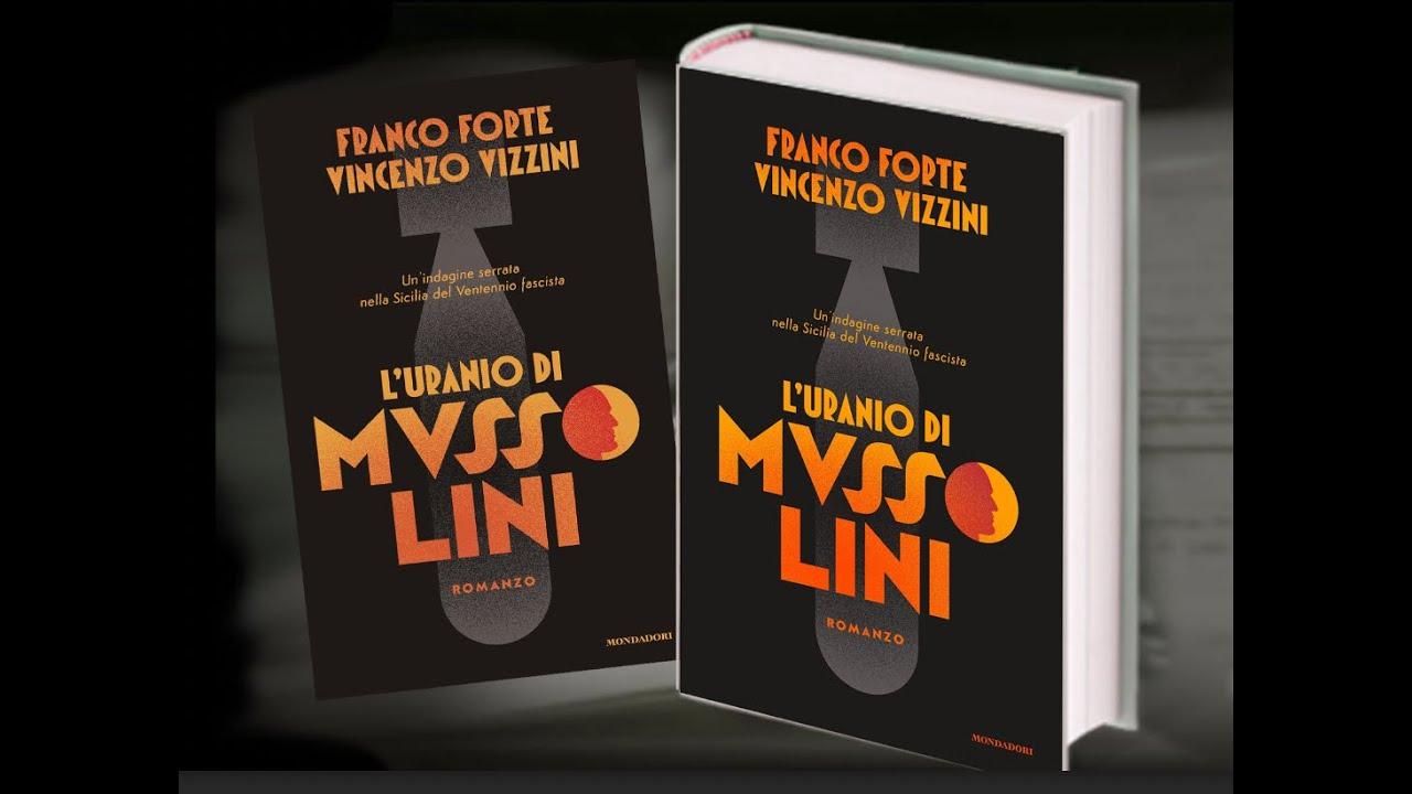 """Franco Forte presenta """"L'uranio di Mussolini"""" (Mondadori) - YouTube"""