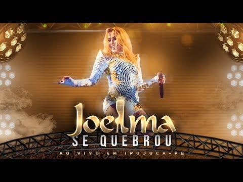 Joelma - Se Quebrou Ao Vivo