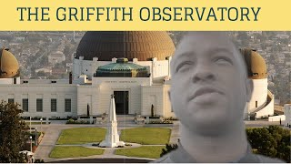LA DAY 3 + 4 The Griffith Observatory Los Angeles