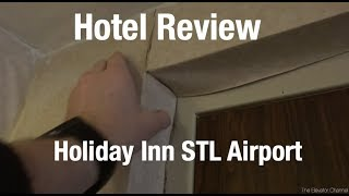 Hotel Review - Holiday Inn St Louis Airport