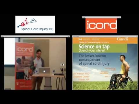 The Lesser-known Consequences of Spinal Cord Injury - CIHR Cafe Scientifique
