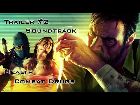 "Max Payne 3 Trailer 2 Soundtrack ""Health - Combat Drugs"" [HD/HQ] + Download"