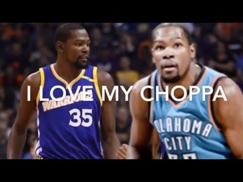 Kevin DurantTay K , I love my CHOPPA