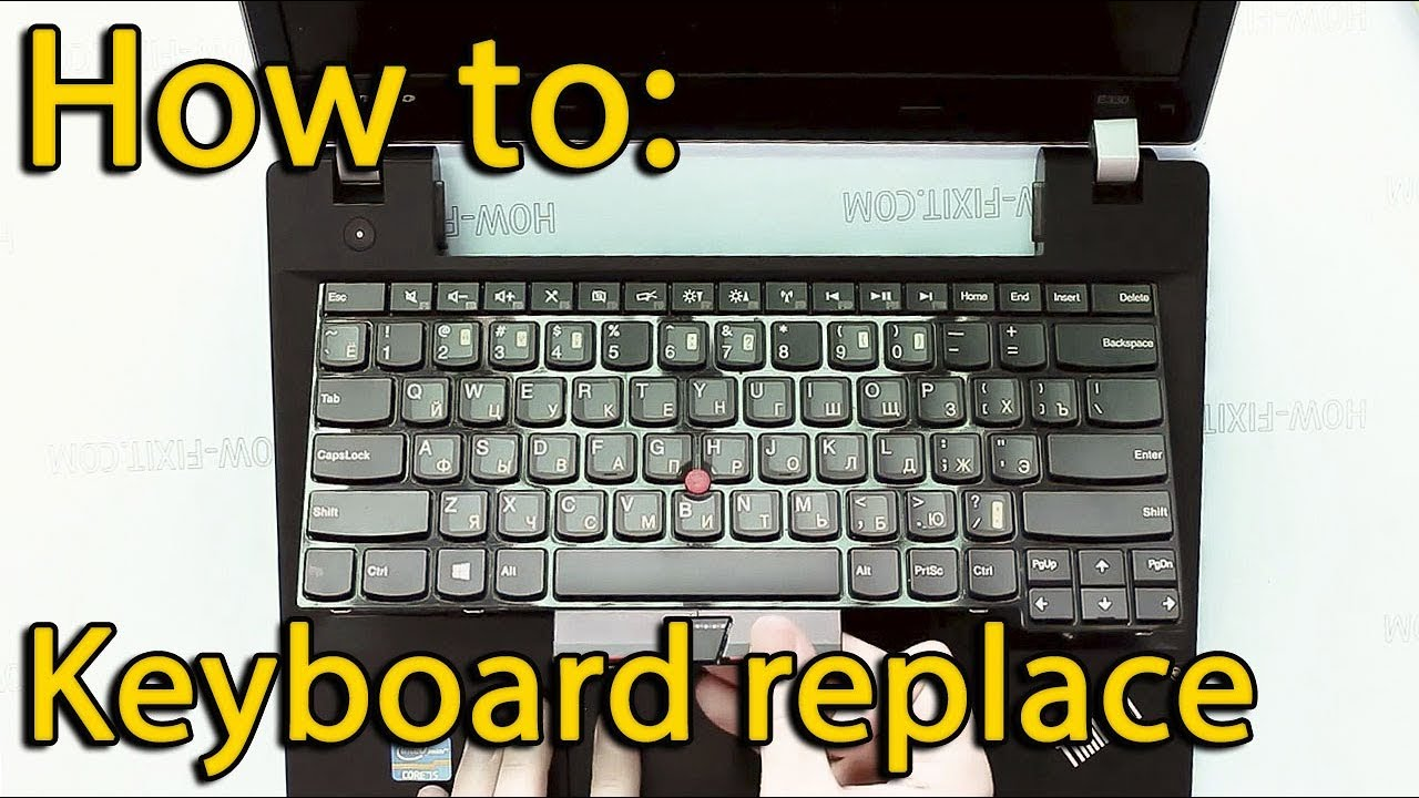 How to keyboard replacement in Lenovo ThinkPad E330 laptop