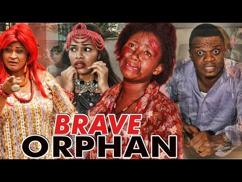 BRAVE ORPHAN 1 (KEN ERICS) - LATEST 2017 NIGERIAN NOLLYWOOD MOVIES