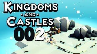 KINGDOMS AND CASTLES 🏰 [002] Neue Einwohner