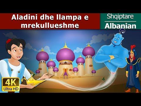 Aladini dhe llampa e mrekullueshme - Fëmijët Tregime - 4K UHD - Albanian Fairy Tales