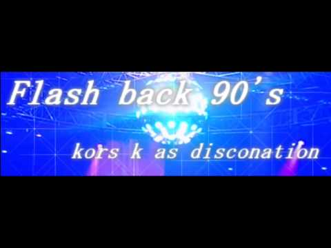 Flash Back 90s (Extended) - kors k as Disconation