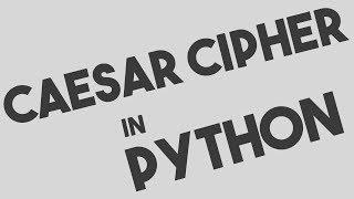 Caesar Cipher Encryption and Decryption in Python