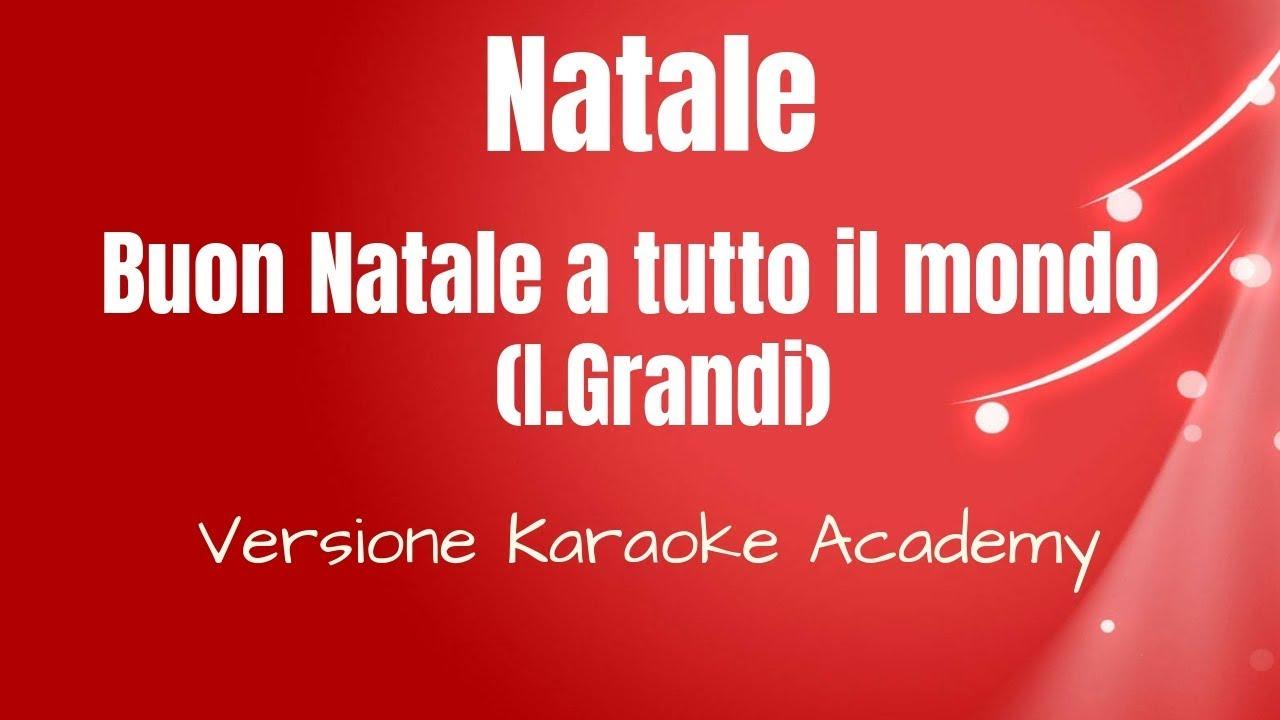Buon Natale Karaoke.Karaoke Italiano Natale Irene Grandi Buon Natale A Tutto Il Mondo
