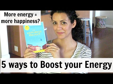 The Happiness Project - Boost your Energy