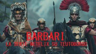 BARBARI: LA NUOVA SERIE NETFLIX (DAL 23 OTTOBRE) (LIVE)