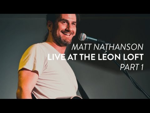 "Matt Nathanson performs ""Headphones"" live at the Leon Loft (Part 1)"