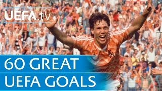 60 Great UEFA Goals: Part 1