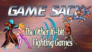 Game Sack - The Other 16-bit Fighting Games