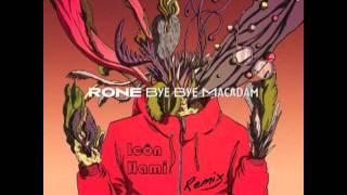 Rone - Bye Bye Macadam (Icôn Hami remix)