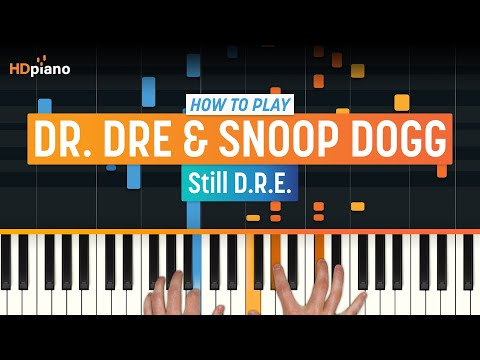 How To Play Still DRE Updated  Dr Dre & Snoop Dogg  HDpiano Part 1 Piano Tutorial