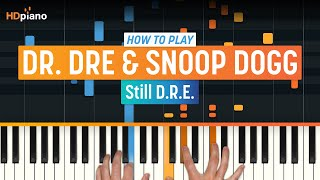 "How To Play ""Still D.R.E. (Updated)"" by Dr. Dre & Snoop Dogg 