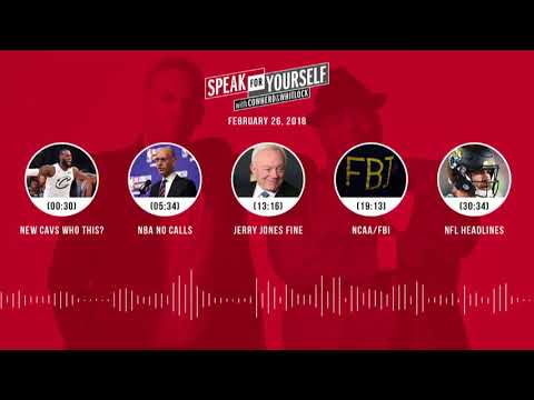 SPEAK FOR YOURSELF Audio Podcast (2.26.18) with Colin Cowherd, Jason Whitlock | SPEAK FOR YOURSELF