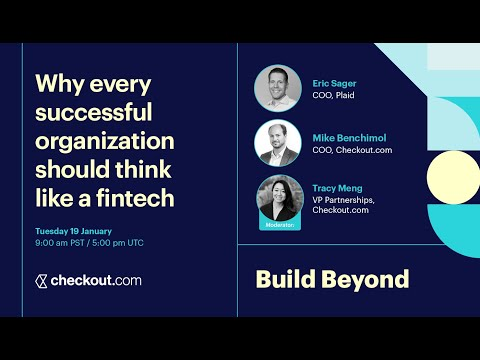 Why every successful organization should think like a fintech, with Plaid | Build Beyond | Jan 2021