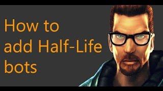 How to add Half-Life Deathmatch bots