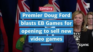 Premier Doug Ford blasts EB Games for opening to sell new video games | COVID19
